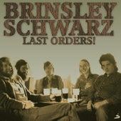 Last Orders! by Brinsley Schwarz