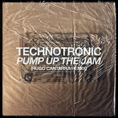 Pump Up The Jam (Hugo Cantarra Remix) by Technotronic