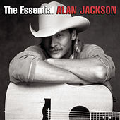 The Essential Alan Jackson de Various Artists