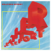 Weather Report by Weather Report