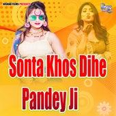 Sonta Khos Dihe Pandey by Ritesh