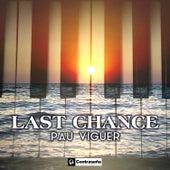 Last Chance de Pau Viguer