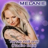Tanze mit mir (Radio Edit) de Melanie