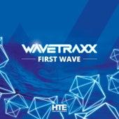 First Wave by Wavetraxx