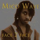 Face 2 Face (1990) de Mico Wave