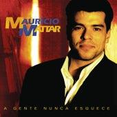 A Gente Nunca Esquece von Maurício Mattar