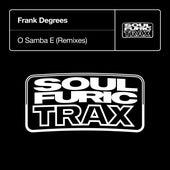 O Samba E (Remixes) by Frank Degrees