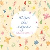 Niña De Agua de Catalina Arizpe Narro