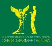 Christmas meets Cuba de Klazz Brothers/Cuba Percussion