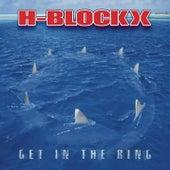 Get In The Ring von H Blockx