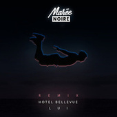 Hotel Bellevue (Lui Remix) by Blanche