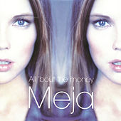 All 'Bout The Money by Meja