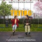Trying: Season 2 (Apple TV+ Original Series Soundtrack) von Maisie Peters