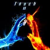 Touch II von Touch