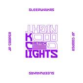 Goodnight (feat. JP Cooper) (KC Lights Remix) by Sleepwalkrs