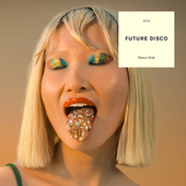 Future Disco: Dance Club von Various Artists