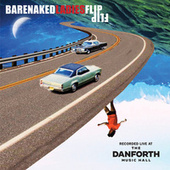 Flip (Live at the Danforth Music Hall) by Barenaked Ladies