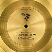 Can You Feel It / Warrior's Dance by Deep Creed '94