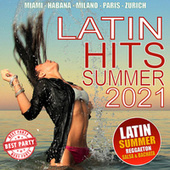 Latin Hits Summer 2021 by Various Artists