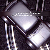 Stuck In A Groove by Puretone