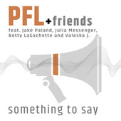 Something to say by P.F.L.