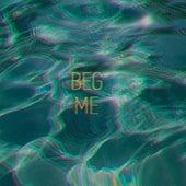 Beg Me von Lux