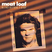 Blind Before I Stop by Meat Loaf