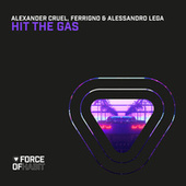 Hit the Gas de Alexander Cruel
