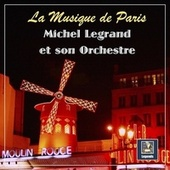 La Musique de Paris fra Michel Legrand