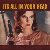 It's All in Your Head de Super 8