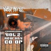 #TrueOGseries, Vol. 2: New Day Co-op von Bishop tha DJ
