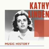 Kathy Linden - Music History von Kathy Linden