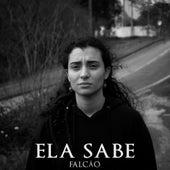 Ela Sabe by Falcão