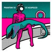 Phantom Tide de Lost Acapulco
