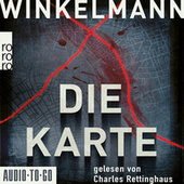 Die Karte - Kerner und Oswald, Band 4 (gekürzt) von Andreas Winkelmann