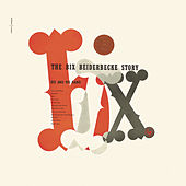 The Bix Beiderbecke Story de Bix Beiderbecke