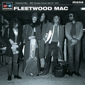 BBC Sunday Concert April 9th 1970 von Fleetwood Mac