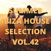Summer Ibiza House Selection Vol.42 by Various Artists