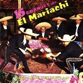 15 Grandes de el Mariachi Vargas de Tecalitlán by Mariachi Vargas de Tecalitlan