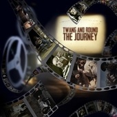 The Journey by Twang and Round