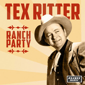 Ranch Party by Tex Ritter