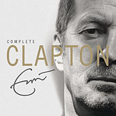 Complete Clapton by Various Artists
