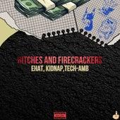 Bitches and Firecrackers de Kidnap
