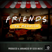 Friends The Reunion Main Theme (From