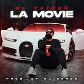 La Movie by El Taiger