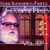 Guitar Transcription of Famous Classical Pieces, Vol. 2 de Marco Pieri