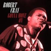 Gonna Move On von Robert Cray