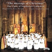 The Message of Christmas von The Choir of Southwark Cathedral