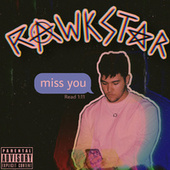 Miss You de Rawkstar