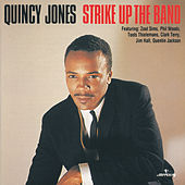 Strike Up The Band by Quincy Jones